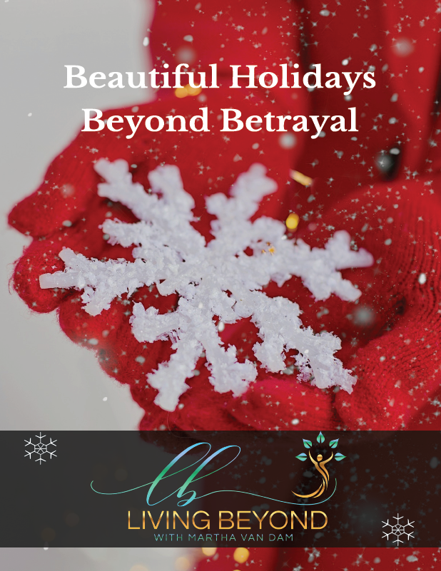 Beautiful Holidays Beyond Betrayal